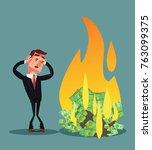 money burn. bankrupt... | Shutterstock .eps vector #763099375