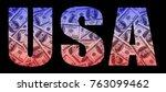 "the inscription ""usa"" on a... | Shutterstock . vector #763099462"