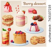 strawberry dessert collection.... | Shutterstock .eps vector #763107235