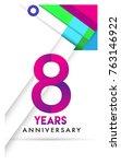8th years anniversary logo ... | Shutterstock .eps vector #763146922