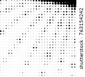 spotted black and white grunge... | Shutterstock .eps vector #763154242