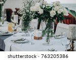 wedding table decorated with...   Shutterstock . vector #763205386