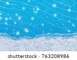 a strip of natural snow on blue ... | Shutterstock . vector #763208986