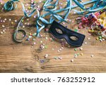 carnival party. black mask ... | Shutterstock . vector #763252912