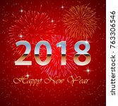 happy new year 2018 with... | Shutterstock .eps vector #763306546