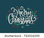 merry christmas typography... | Shutterstock .eps vector #763316245