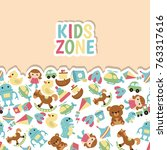 background with children toys.... | Shutterstock .eps vector #763317616