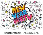 new year party in word bubble.... | Shutterstock .eps vector #763332676
