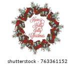 christmas wreath hand drawn...   Shutterstock .eps vector #763361152