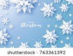 origami snowfall. merry... | Shutterstock . vector #763361392