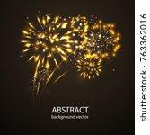 fireworks on twilight... | Shutterstock .eps vector #763362016