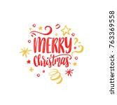 merry christmas lettering on... | Shutterstock .eps vector #763369558