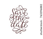 save the date lettering with... | Shutterstock .eps vector #763396882