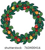 christmas wreath with baubles... | Shutterstock .eps vector #763400416