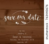 save the date card  wedding... | Shutterstock .eps vector #763440676