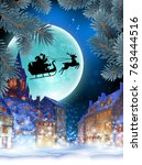 christmas card. over the snow... | Shutterstock .eps vector #763444516
