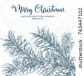 christmas sketch hand drawn... | Shutterstock .eps vector #763447102