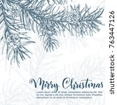christmas sketch hand drawn... | Shutterstock .eps vector #763447126