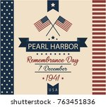 pearl harbor remembrance day... | Shutterstock .eps vector #763451836