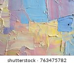 highly textured colorful... | Shutterstock . vector #763475782