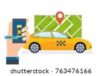 hand holds smartphone. taxi... | Shutterstock .eps vector #763476166
