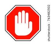 no entry hand sign. vector... | Shutterstock .eps vector #763482502