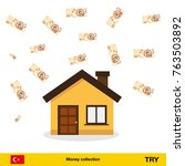 a lot of money for home. lira... | Shutterstock .eps vector #763503892