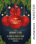 invitation to a christmas party.... | Shutterstock .eps vector #763527235