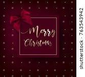merry christmas vector greeting ... | Shutterstock .eps vector #763543942