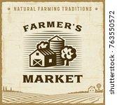 vintage farmer s market label | Shutterstock . vector #763550572