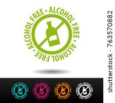 alcohol free badge  logo  icon. ... | Shutterstock .eps vector #763570882
