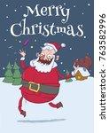 christmas card of funny santa...   Shutterstock .eps vector #763582996