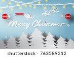 paper art of merry christmas... | Shutterstock .eps vector #763589212