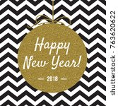 happy new year 2018 card with... | Shutterstock .eps vector #763620622