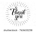 thank you handwritten lettering.... | Shutterstock .eps vector #763633258