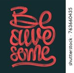 be awesome hand drawing... | Shutterstock .eps vector #763660435