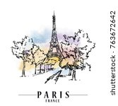 paris illustration. ink and pen ... | Shutterstock .eps vector #763672642