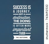 success quote for inspiration | Shutterstock . vector #763692532