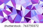 abstract triangular low poly... | Shutterstock . vector #763750372