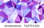 abstract triangular low poly... | Shutterstock . vector #763751332