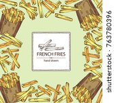 background with french fries... | Shutterstock .eps vector #763780396