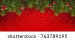 realistic fir branches on a red ... | Shutterstock .eps vector #763789195