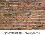 details of rustic brick wall... | Shutterstock . vector #763800748
