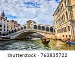 bridge rialto on grand canal... | Shutterstock . vector #763835722