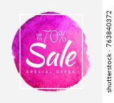 sale final up to 70  off sign... | Shutterstock .eps vector #763840372