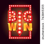 retro sign with lamp big win.... | Shutterstock .eps vector #763845355