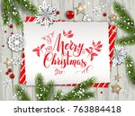 festive christmas card with fir ... | Shutterstock .eps vector #763884418