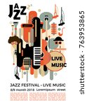 a poster for a jazz festival... | Shutterstock .eps vector #763953865