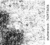 grunge black white. monochrome... | Shutterstock . vector #763973656