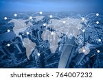 world map with network and... | Shutterstock . vector #764007232